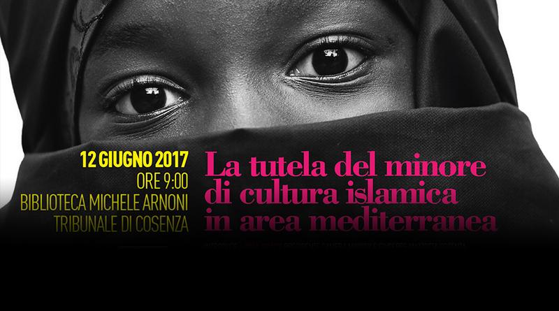 La tutela del minore di cultura islamica 12 giugno 2017