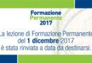 Rinvio lezione di Formazione Permanente del 1 dicembre 2017