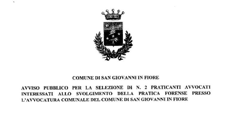 Comune di San Giovanni in Fiore Avviso Pubblico n. 02 praticanti avvocati